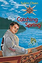 Catching Spring (Orca Young Readers) by…