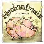 Mechanimals by Chris Tougas