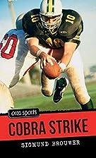 Cobra Strike by Sigmund Brouwer