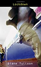 Lockdown (Orca Soundings) by Diane Tullson