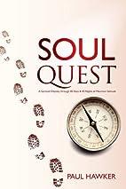 Soul Quest: a spiritual odyssey through 40…