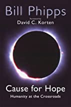 Cause for Hope: Humanity at the Crossroads…