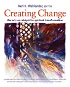 Creating Change: The Arts as Catalyst for…