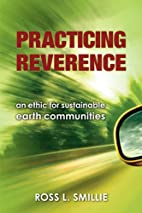 Practicing Reverence: An Ethic for…
