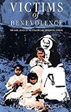 Victims of Benevolence: The Dark Legacy of…