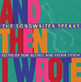 Russell, Tom: And Then I Wrote: The Songwriter Speaks