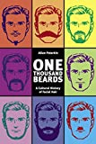 Peterkin, Alan: One Thousand Beards: A Cultural History of Facial Hair