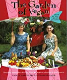 Kramer, Sarah: The Garden of Vegan: How It All Vegan Again!
