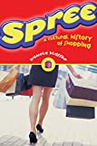 Klaffke, Pamela: Spree: A Cultural History of Shopping