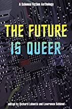 The Future is Queer: A Science Fiction…