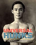 Universal Hunks: A Pictorial History of…