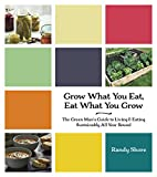 Grow What You Eat, Eat What You Grow: The…