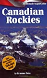Pole, Graeme: The Canadian Rockies Superguide