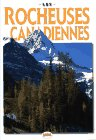 Grobler, Sabrina: Les Rocheuses Canadiennes (The Canadian Rockies)