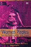 Klausmann, Ulrike: Women Pirates and the Politics of the Jolly Roger
