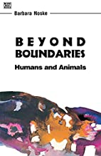 Beyond Boundaries: Humans and Animals by…