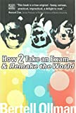 Ollman, Bertell: How to Take an Exam... and Win the World