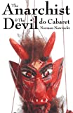 Nawrocki, Norman: The Anarchist &amp; the Devil Do Cabaret