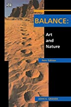 Balance: Art and Nature, Revised Edition by…