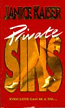 Private Sins by Janice Kaiser