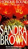 Brown, Sandra: Honor Bound