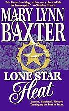 Lone Star Heat by Mary Lynn Baxter