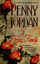 A Perfect Family by Penny Jordan