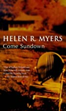 Come Sundown by Helen R. Myers