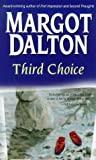Dalton, Margot: Third Choice (Jackie Kaminsky Mysteries)