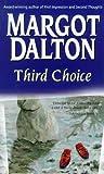 Dalton, Margot: Third Choice (Jackie Kaminsky Mysteries)