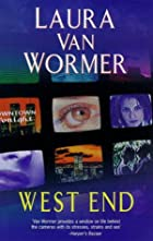 West End by Laura Van Wormer