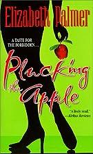 Plucking The Apple by Elizabeth Palmer