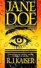 Jane Doe by R.J. Kaiser