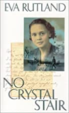 No Crystal Stair by Eva Rutland