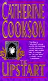 Cookson, Catherine: The Upstart