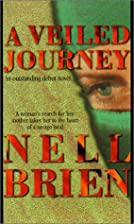 A Veiled Journey by Nell Brien