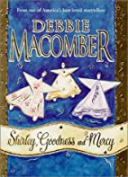 Shirley, Goodness and Mercy by Debbie…