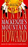 Howard, Linda: Mackenzie's Mountain