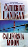 Lanigan, Catherine: California Moon