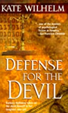 Defense for the Devil by Kate Wilhelm