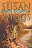 Wiggs, Susan: Home Before Dark