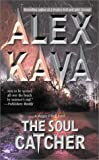 Kava, Alex: The Soul Catcher