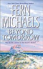 Beyond Tomorrow by Fern Michaels