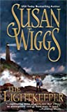 Wiggs, Susan: The Lightkeeper