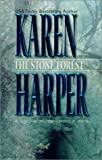 Harper, Karen: The Stone Forest