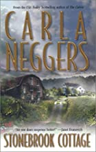 Stonebrook Cottage by Carla Neggers