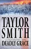 Smith, Taylor: Deadly Grace