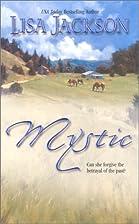 Mystic by Lisa Jackson
