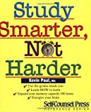 Paul, Kevin: Study Smarter, Not Harder