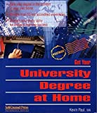 Paul, Kevin: Get Your University Degree at Home